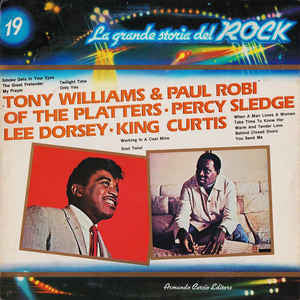Tony Williams (2) & Paul Robi Of The Platters* · Percy Sledge / Lee Dorsey / King Curtis ‎– Tony Williams & Paul Robi Of The Platters / Percy Sledge / Lee Dorsey / King Curtis