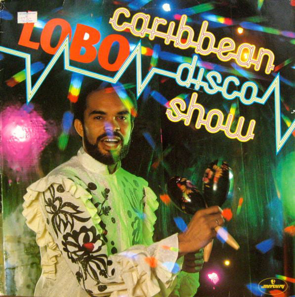 Lobo ‎– The Caribbean Disco Show