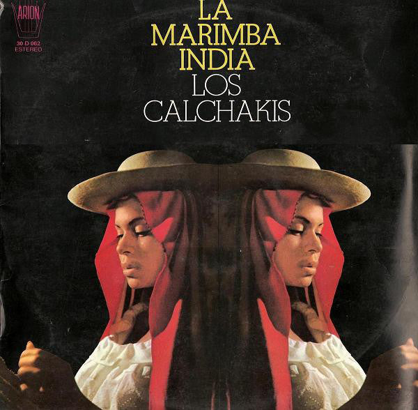 Los Calchakis ‎– La Marimba India