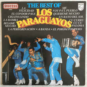 Los Paraguayos* ‎– The Best Of Los Paraguayos