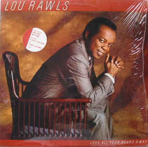 Lou Rawls ‎– Love All Your Blues Away