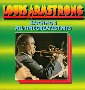 Louis Armstrong ‎– Satchmo's All-Time Greatest Hits