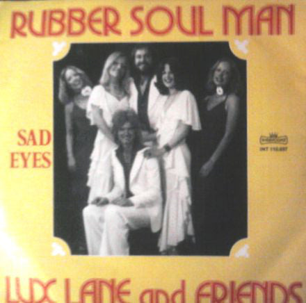 Lux Lane And Friends ‎– Rubber Soul Man / Sad Eyes