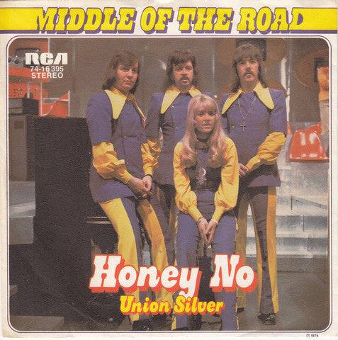 Middle Of The Road ‎– Honey No