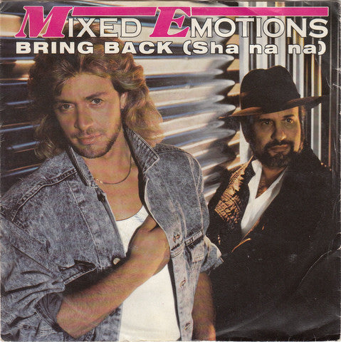 Mixed Emotions ‎– Bring Back (Sha Na Na)