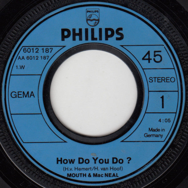 Mouth & MacNeal ‎– How Do You Do?