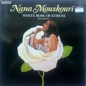 Nana Mouskouri ‎– White Rose Of Athens