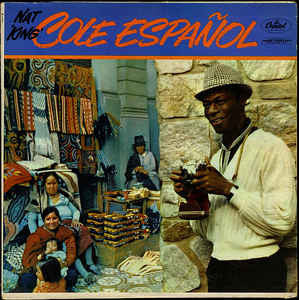 Nat 'King' Cole* ‎– Cole Español