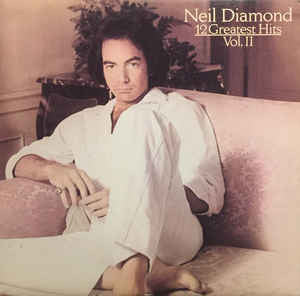 Neil Diamond ‎– 12 Greatest Hits, Volume II