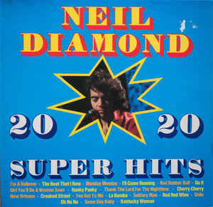 Neil Diamond ‎– 20 Super Hits