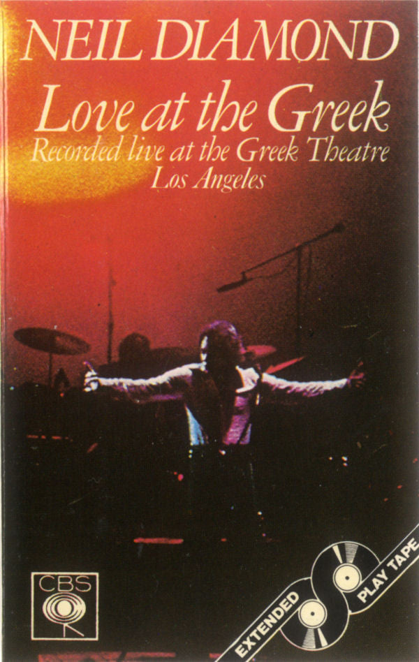 Neil Diamond ‎– Love At The Greek - Recorded Live At The Greek Theatre, Los Angeles