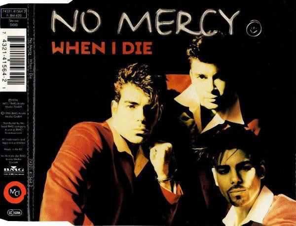 No Mercy ‎– When I Die (082)