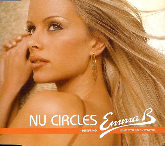 Nu Circles Featuring Emma B ‎– What You Need (Tonight) (112)