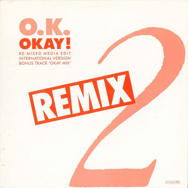 O.K. ‎– Okay! (Remix)
