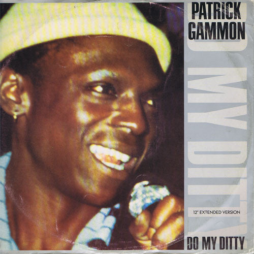 Patrick Gammon ‎– Do My Ditty