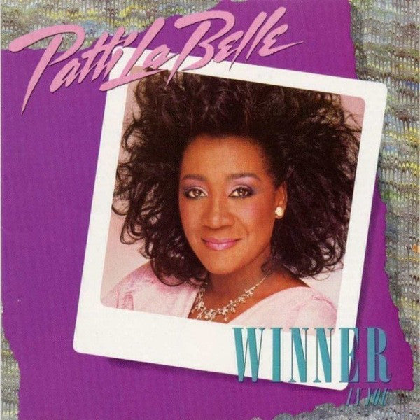 Patti LaBelle ‎– Winner In You