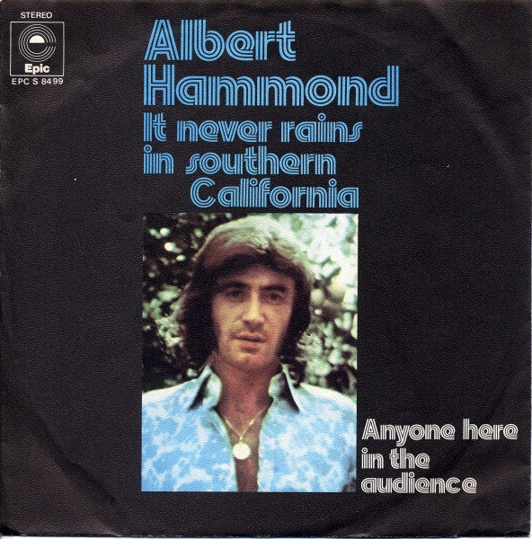 Albert Hammond ‎– It Never Rains In Southern California