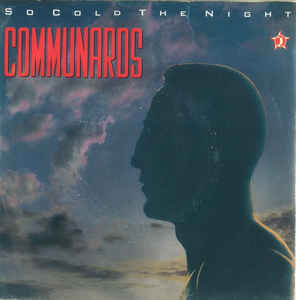Communards* ‎– So Cold The Night
