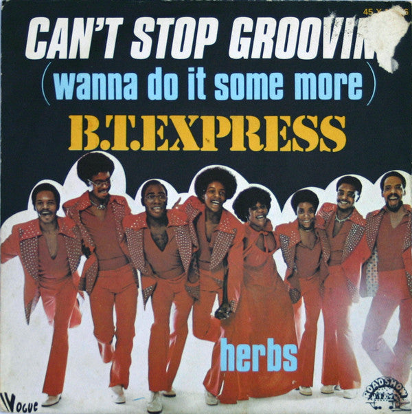 B.T. Express ‎– Can't Stop Groovin'