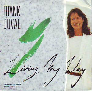 Frank Duval ‎– Living My Way