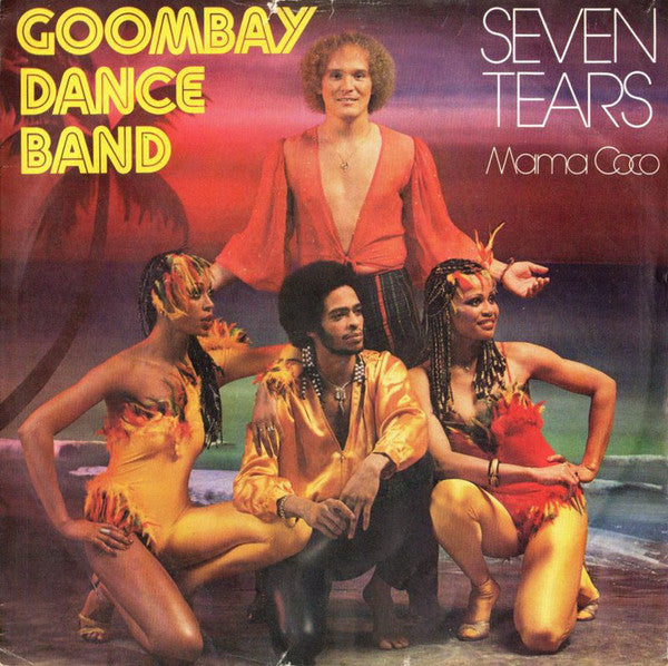 Goombay Dance Band ‎– Seven Tears