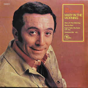Al Martino ‎– Mary In The Morning