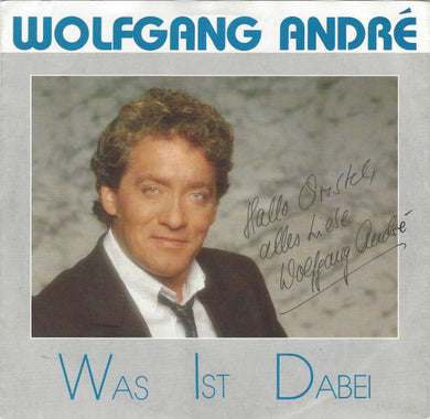 Wolfgang André ‎– Was Ist Dabei