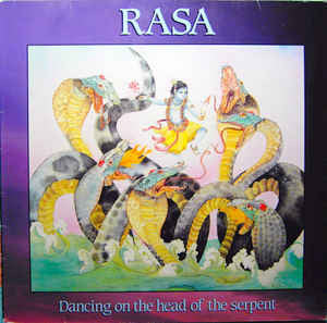 Rasa (4) ‎– Dancing On The Head Of The Serpent