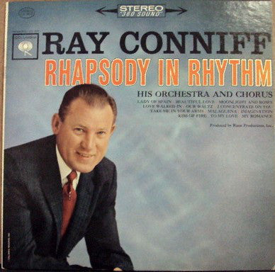 Ray Conniff And His Orchestra And Chorus* ‎– Rhapsody In Rhythm
