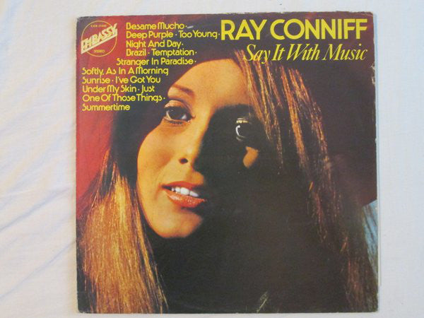 Ray Conniff And His Orchestra And Chorus* ‎– Say It With Music