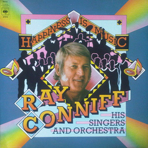 Ray Conniff, His Orchestra & Singers* ‎– Happiness Is Music