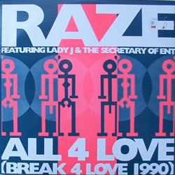 Raze ‎– All 4 Love (Break 4 Love 1990)