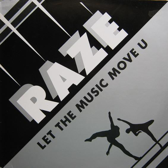 Raze ‎– Let The Music Move U