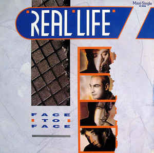 Real Life ‎– Face To Face