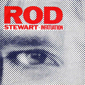Rod Stewart ‎– Infatuation