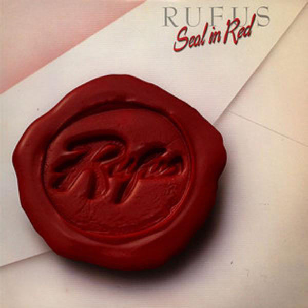 Rufus ‎– Seal In Red