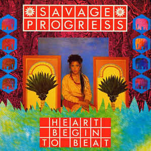 Savage Progress ‎– Heart Begin To Beat