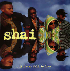 Shai (3) ‎– ...If I Ever Fall In Love (060)