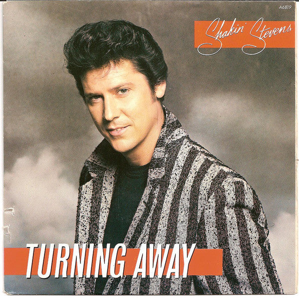 Shakin' Stevens ‎– Turning Away