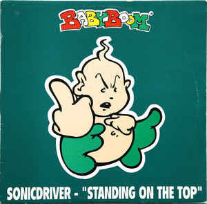 Sonicdriver ‎– Standing On The Top