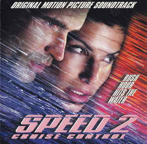 Speed 2: Cruise Control - Original Motion Picture Soundtrack (022)
