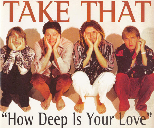 Take That ‎– How Deep Is Your Love  (021)