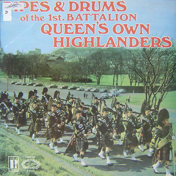 The 1st. Batalion Queen's Own Highlanders* ‎– Pipes & Drums Of The 1st. Batalion Queen Own Highlanders