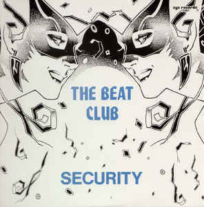 The Beat Club ‎– Security