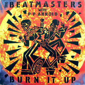 The Beatmasters With P◦P Arnold* ‎– Burn It Up