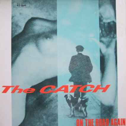 The Catch ‎– On The Road Again
