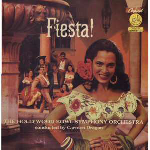 The Hollywood Bowl Symphony Orchestra ‎– Fiesta!