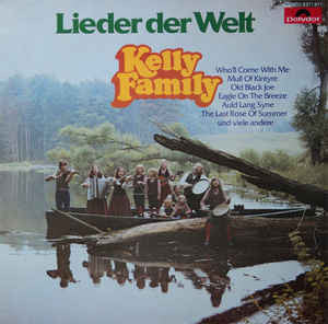 The Kelly Family ‎– Lieder Der Welt