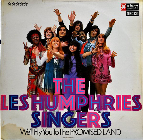 The Les Humphries Singers* ‎– We'll Fly You To The Promised Land
