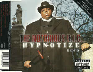 The Notorious B.I.G.* ‎– Hypnotize (Remix) (121)